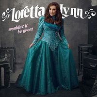 Loretta Lynn - Wouldn't It Be Great [LP]
