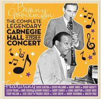 Benny Goodman - Complete Legendary Carnegie Hall 1938 Concert