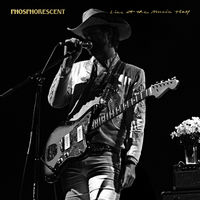 Phosphorescent - Live At The Music Hall [Import]