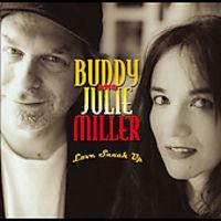 Buddy & Julie Miller - Love Snuck Up