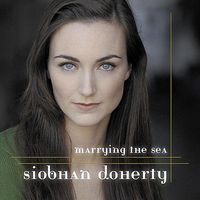 Siobhan Doherty - Marrying the Sea