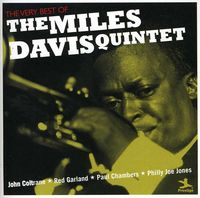 The Miles Davis Quintet - Very Best Of Miles Davis Quintet