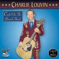 Charlie Louvin - Cash on the Barrel Head