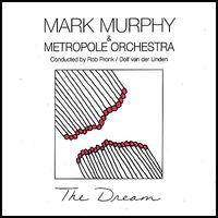 Mark Murphy - Dream