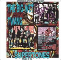 Supertones - Big Wet Twang