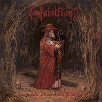 Inquisition - Into The Infernal Regions Of The Ancient Cult [Vinyl]