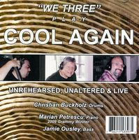 We Three - Cool Again