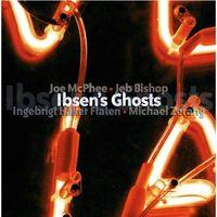 Joe Mcphee - IbsenÂ's Ghosts