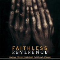 Faithless - Reverence (Bonus Tracks) (Hol)