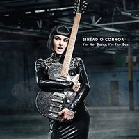 Sinead O'Connor - I'm Not Bossy I'm The Boss [Deluxe]