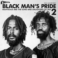 Soul Jazz Records Presents - Studio One Black Man's Pride 2: Righteous Are The Sons & Daughters of Jah