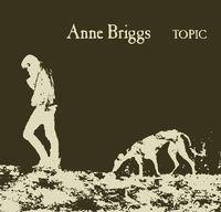 Anne Briggs - Anne Briggs (Topic Treasures Series)