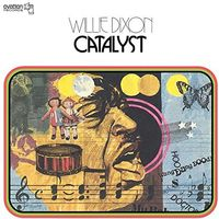 Willie Dixon - Catalyst