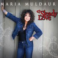 Maria Muldaur - Steady Love