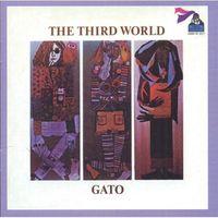 Gato Barbieri - Third World (Rmst) (Jpn)