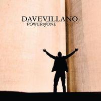 Dave Villano - Power Of One