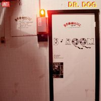 Dr. Dog - B-Room [Vinyl]