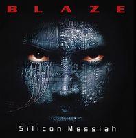 Blaze Bayley - Silicon Messiah (15th Anniversary Edition) (Uk)