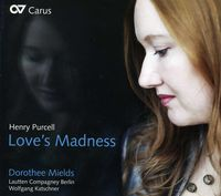 Dorothee Mields - Purcell: Love's Madness
