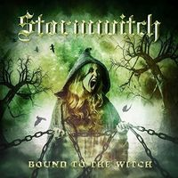 Stormwitch - Bound To The Witch