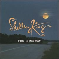 Shelley King - The Highway