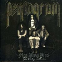 Pentagram - First Daze Here-The Vintage Collection [Import]