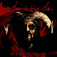 Today Is The Day - In The Eyes Of God: Remastered [LP]