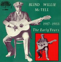 Blind Willie McTell - Early Years 1927-33