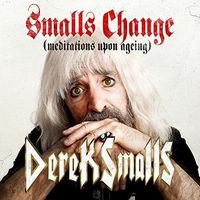 Derek Smalls - Smalls Change (Meditations Upon Ageing) [2LP]