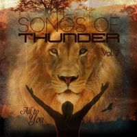 Harvest Sound - Songs Of Thunder, Vol. 2: All To You
