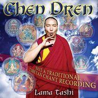 Lama Tashi - Chen Dren