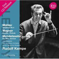 Rudolf Kempe - Legacy: Kempe Mahler Wagner