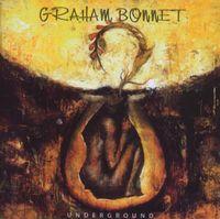 Graham Bonnet - Underground [Import]