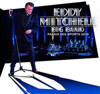 Eddy Mitchell - Big Band Palais Des Sports 2016: Limited Edition