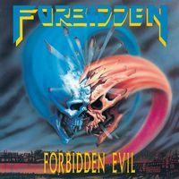 Forbidden - Forbidden Evil [Import]