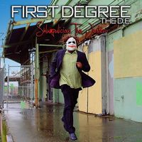 First Degree The D.E. - Shlumpulicious The Jester