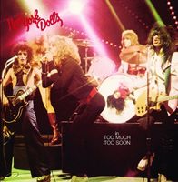 New York Dolls - Too Much Too Soon [Import]