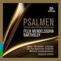 Chor Des Bayerischen Rundfunks - Psalms