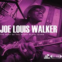 Joe Louis Walker - Best of the Stony Plain Years