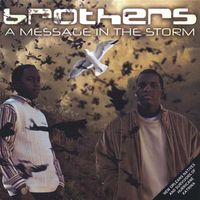 Brothers - Message in the Storm