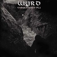 Wyrd - Vargtimmen Pt. 1 [Remastered] [Reissue]