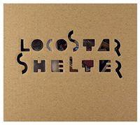 Loco Star - Shelter