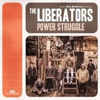 The Liberators - Power Struggle