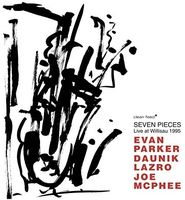 Evan Parker - Seven Pieces: Live At Willisau 1995