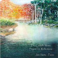Jon Sarta - Catholic Music Project 15: Reflections