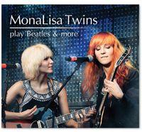 Monalisa Twins - Monalisa Twins Play Beatles & More