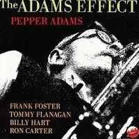 Pepper Adams - Adams Effect