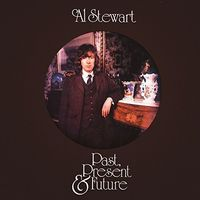 Al Stewart - Past Present & Future: Remastered & Expanded