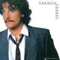 Francis Cabrel - Quelqu'Un De L'Interieur