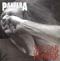 Pantera - Vulgar Display Of Power [180 Gram]